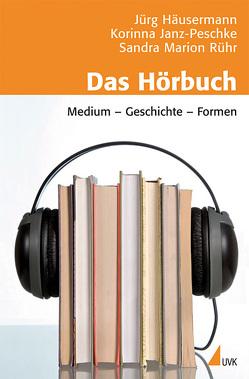 Das Hörbuch von Häusermann,  Jürg, Janz-Peschke,  Korinna, Rühr,  Sandra Marion