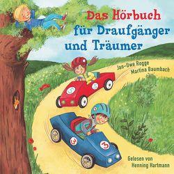 Das Hörbuch für Draufgänger und Träumer von Baumbach,  Martina, Horn,  Reinhard, Rogge,  Jan-Uwe