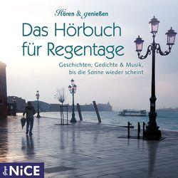Das Hörbuch für Regentage von Höffer,  Donate, Thalbach,  Katharina, und,  v.a.