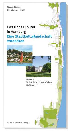 Das Hohe Elbufer in Hamburg von Pietsch,  Jürgen, Runge,  Jan Michael