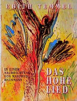 Das Hohe Lied von Bauer,  Johannes B, Hausmann,  Manfred, Temmel,  Edith