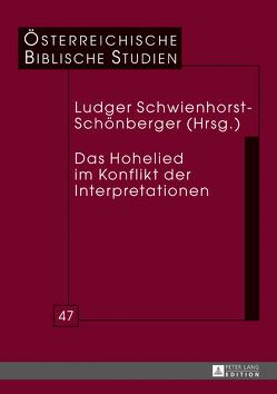 Das Hohelied im Konflikt der Interpretationen von Schwienhorst-Schönberger,  Ludger