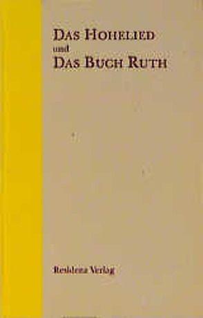 Das Hohelied und das Buch Ruth von Bauer,  Johannes B, Stadler,  Alisa