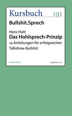 Das Hohlsprech-Prinzip von Hütt,  Hans