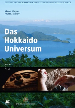 Das Hokkaido Universum von Tarasov,  Pavel, Wagner,  Mayke