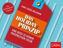 Das Holiday-Prinzip von Willmann,  Hans-Georg