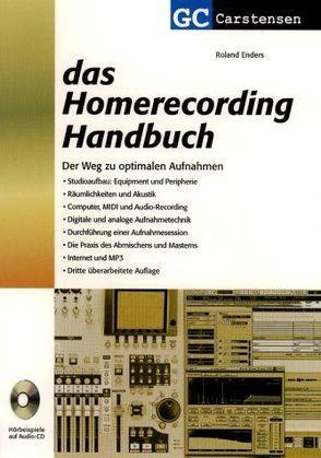 Das Homerecording Handbuch von Carstensen,  Gunther, Enders,  Roland, Schulz,  Andreas