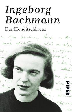 Das Honditschkreuz von Bachmann,  Ingeborg
