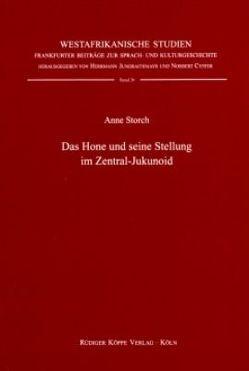 Das Hone und seine Stellung im Zentral-Jukunoid von Cyffer,  Norbert, Jungraithmayr,  Herrmann, Storch,  Anne