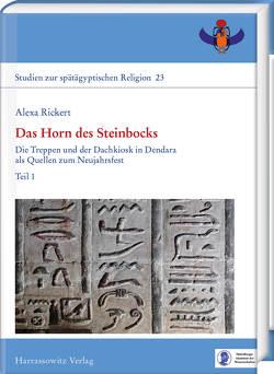 Das Horn des Steinbocks von Rickert,  Alexa
