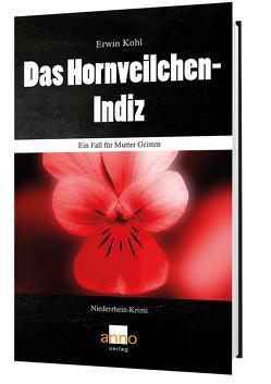 Das Hornveilchen-Indiz – Ein Fall für Mutter Grimm von Kohl,  Erwin