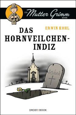 Das Hornveilchen-Indiz von Kohl,  Erwin