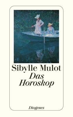Das Horoskop von Mulot,  Sibylle