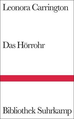 Das Hörrohr von Carrington,  Leonora, Spengler,  Tilman