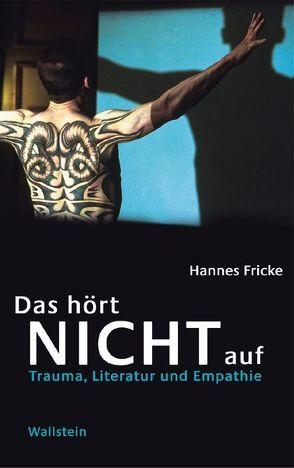 Das hört nicht auf von Fricke,  Hannes