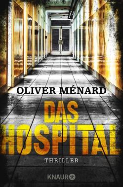 Das Hospital von Ménard,  Oliver