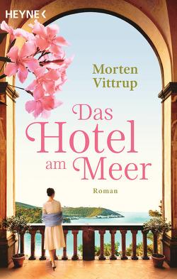 Das Hotel am Meer von Vittrup,  Morten, Zuber,  Frank