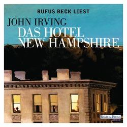 Das Hotel New Hampshire von Beck,  Rufus, Hermann,  Hans, Irving,  John