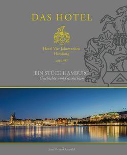 DAS HOTEL VIER JAHRESZEITEN von Dedic,  Alexander, Kraehnke,  Tim, Leifhelm,  Guido, Meyer-Odewald,  Jens, Rosemann,  Frank, Zapf,  Michael