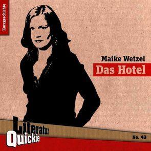 Das Hotel von Wetzel,  Maike