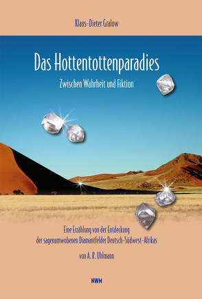 Das Hottentottenparadies von Gralow,  Klaus-Dieter