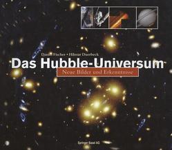 Das Hubble-Universum von Duerbeck,  Hilmar, Fischer,  Daniel