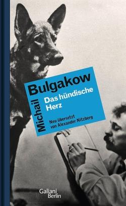 Das hündische Herz von Bulgakow,  Michail, Nitzberg,  Alexander