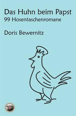 Das Huhn beim Papst von Bewernitz,  Doris