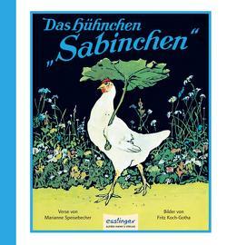 Das Hühnchen Sabinchen von Koch-Gotha,  Fritz, Speisebecher,  Marianne