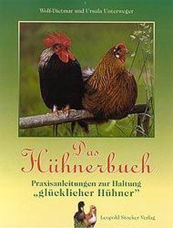 Das Hühnerbuch von Unterweger,  Ursula, Unterweger,  Wolf-Dietmar