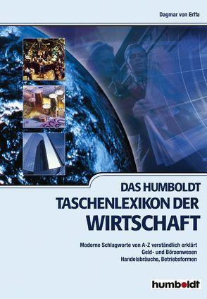 Das Humboldt Taschenlexikon der Wirtschaft von Erffa,  Dagmar von