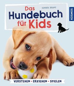 Das Hundebuch für Kids von Bruns,  Sandra