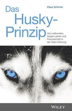 Das Husky-Prinzip von Schirmer,  Klaus