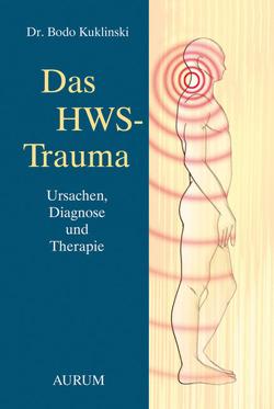 Das HWS-Trauma von Kuklinski,  Dr. med. Bodo