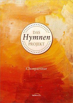 Das Hymnen-Projekt (Chorpartitur) von Scharnowski,  Hans Werner, Schnarr,  Christian