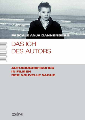 Das Ich des Autors von Dannenberg,  Pascale Anja