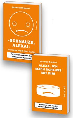 """Das """"Ich kaufe nicht bei Amazon""""-Paket von Bröckers,  Johannes"""