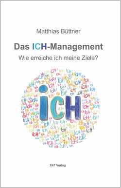 Das ICH-Management von Büttner,  Matthias