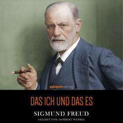 Das Ich und das Es von Freud,  Sigmund