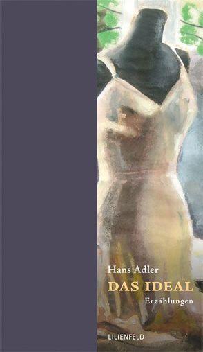 Das Ideal von Adler,  Hans, Wintersteiner,  Werner