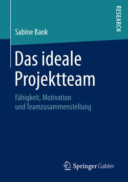 Das ideale Projektteam von Bank,  Sabine