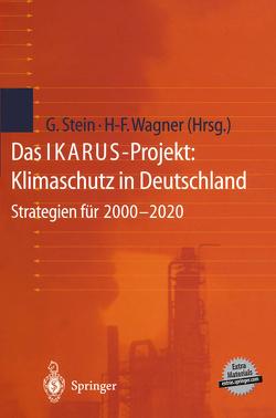 Das IKARUS-Projekt: Klimaschutz in Deutschland von Stein,  Gotthard, Wagner,  Hermann-Friedrich