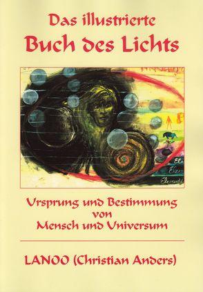 Das illustrierte Buch des Lichts von Anders,  Christian