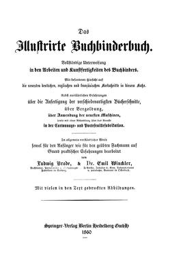 Das Illustrirte Buchbinderbuch von Brade,  Ludwig, Winckler,  Emil