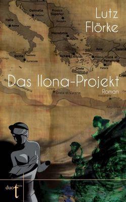 Das Ilona-Projekt von Flörke,  Lutz
