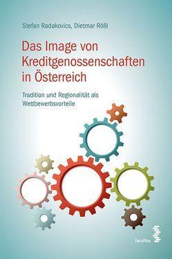 Das Image von Kreditgenossenschaften in Österreich von Radakovics,  Stefan, Roessl,  Dietmar