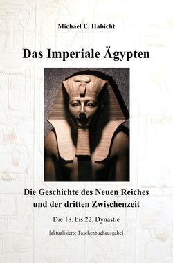 Das Imperiale Ägypten [2. Ed] von Habicht, Michael E.