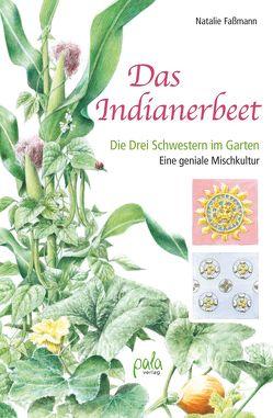 Das Indianerbeet von Faßmann,  Natalie, Schneevoigt,  Margret