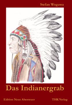 Das Indianergrab von Wogawa,  Stefan