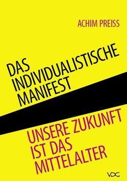 Das individualistische Manifest von Preiss,  Achim